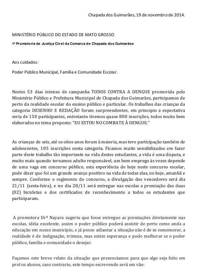 Chapada dos Guimarães, 19 de novembro de 2014.  MINISTÉRIO PÚBLICO DO ESTADO DE MATO GROSSO  1ª Promotoria de Justiça Cíve...