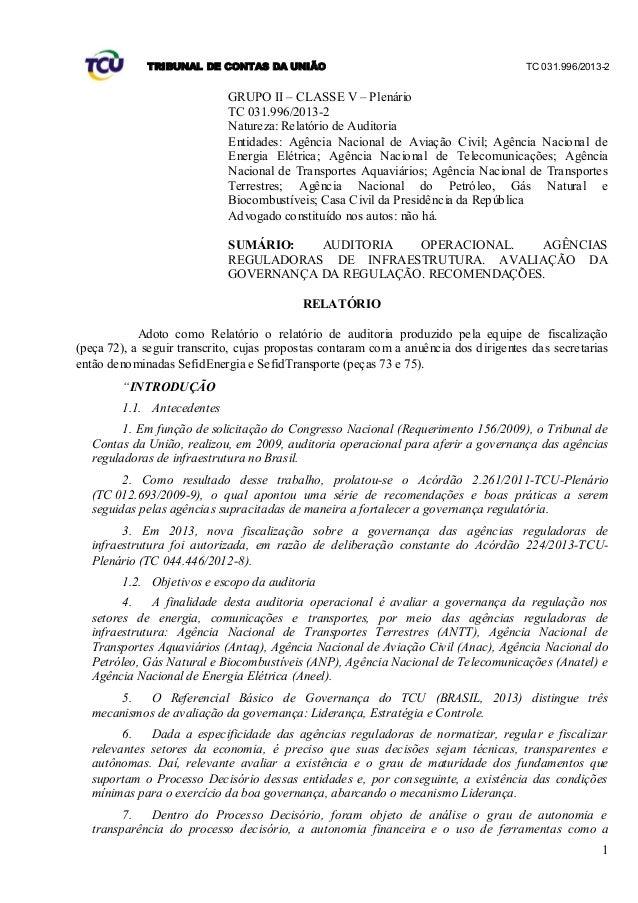 TRIBUNAL DE CONTAS DA UNIÃO TC 031.996/2013-2 1 GRUPO II – CLASSE V – Plenário TC 031.996/2013-2 Natureza: Relatório de Au...
