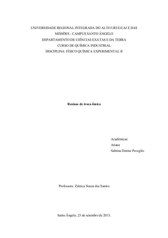 UNIVERSIDADE REGIONAL INTEGRADA DO ALTO URUGUAI E DAS  MISSÕES - CAMPUS SANTO ÂNGELO  DEPARTAMENTO DE CIÊNCIAS EXATAS E DA...