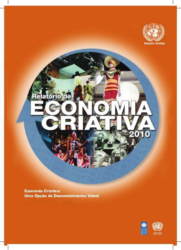 Economia Criativa:  Uma Opção de Desenvolvimento Viável