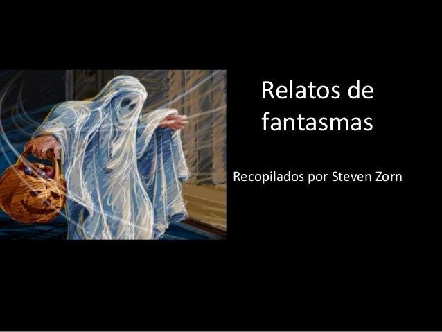 relatos de fantasmas steven zorn pdf descargar free