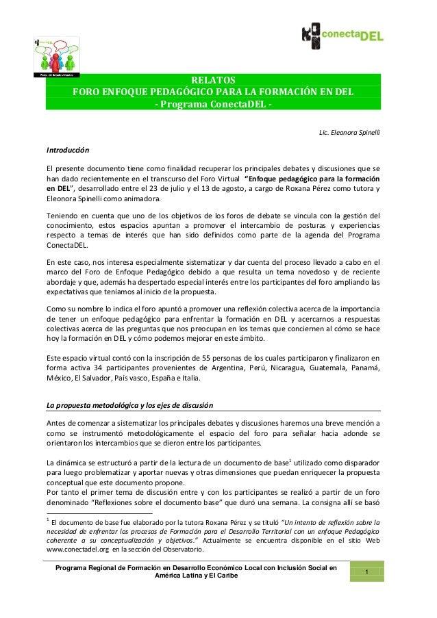 RELATOS         FORO ENFOQUE PEDAGÓGICO PARA LA FORMACIÓN EN DEL                       - Programa ConectaDEL -            ...