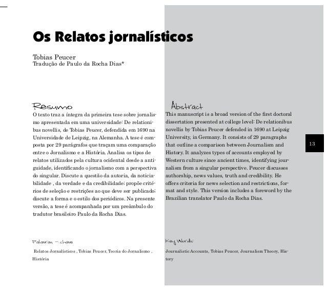 Os Relatos jornalísticos Tobias Peucer  Tradução de Paulo da Rocha Dias*  Resumo  This manuscript is a broad version of th...