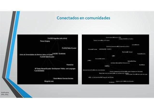 Conectados en comunidades Iria Puyosa Julio, 2014