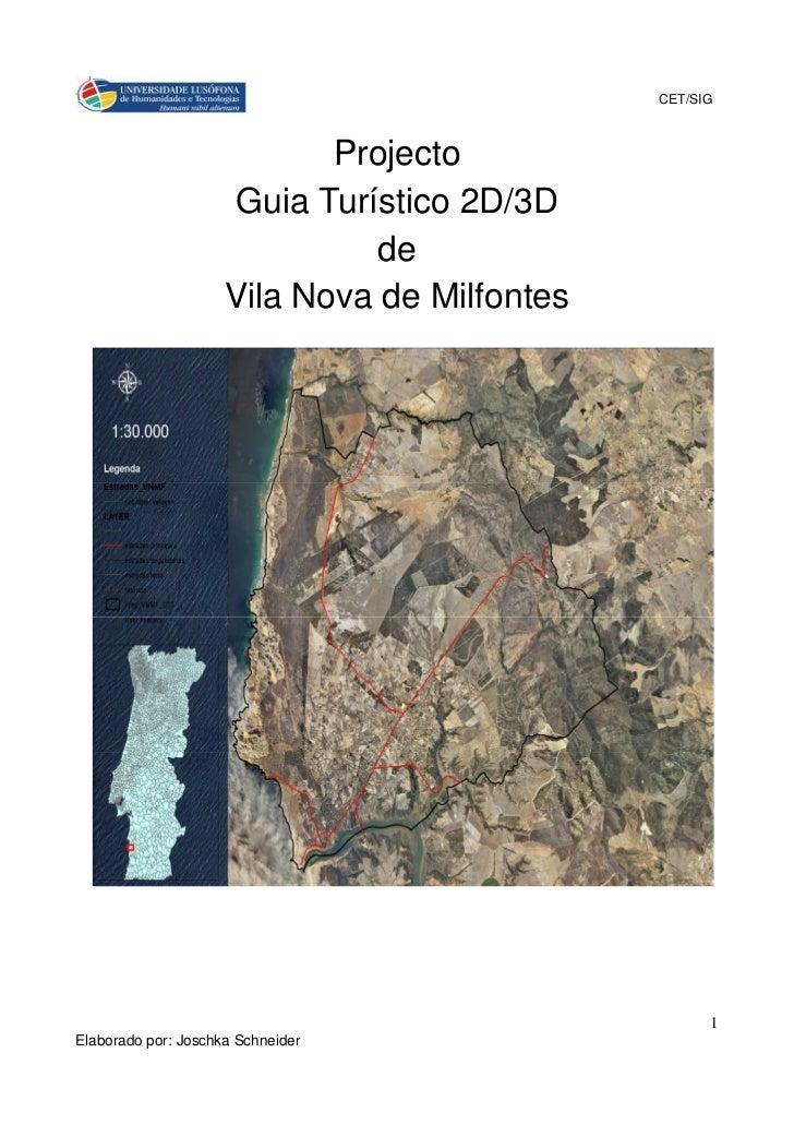 CET/SIG                            Projecto                     Guia Turístico 2D/3D                               de     ...