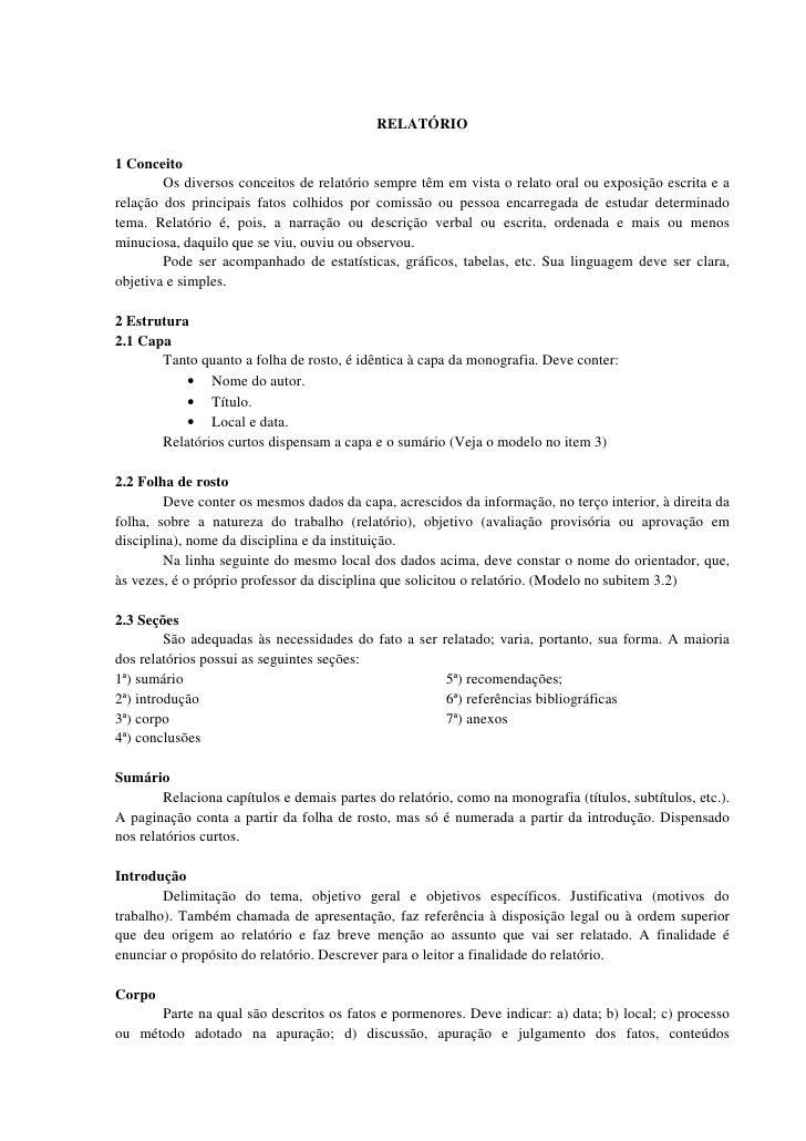 RELATÓRIO1 Conceito        Os diversos conceitos de relatório sempre têm em vista o relato oral ou exposição escrita e are...