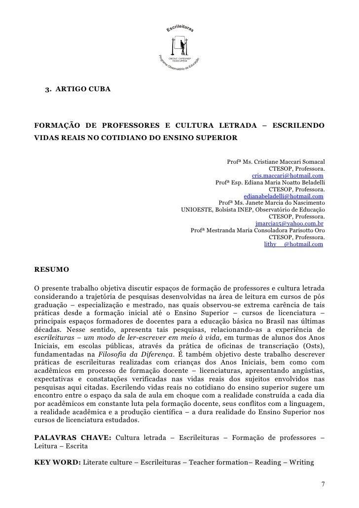 3. ARTIGO CUBAFORMAÇÃO DE PROFESSORES E CULTURA LETRADA – ESCRILENDOVIDAS REAIS NO COTIDIANO DO ENSINO SUPERIOR           ...