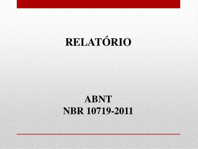 RELATÓRIO   ABNTNBR 10719-2011