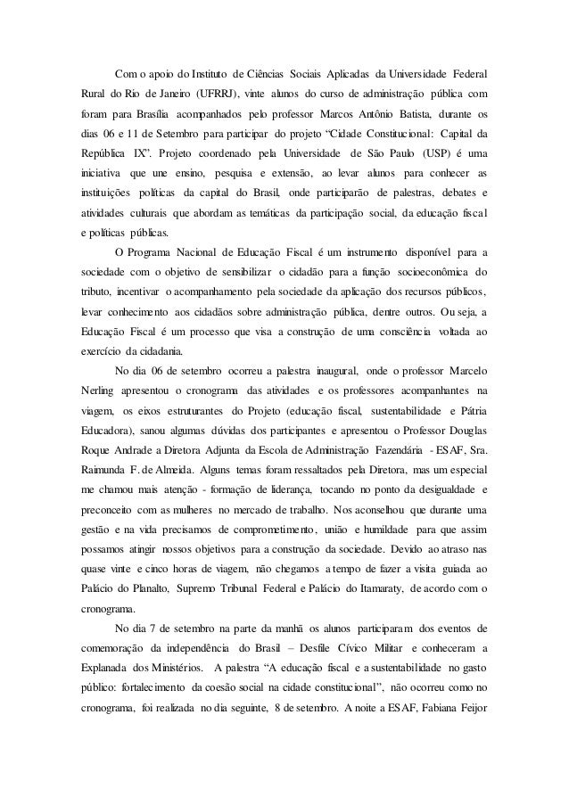 Com o apoio do Instituto de Ciências Sociais Aplicadas da Universidade Federal Rural do Rio de Janeiro (UFRRJ), vinte alun...