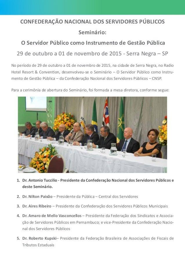 CONFEDERAÇÃO NACIONAL DOS SERVIDORES PÚBLICOS Seminário: O Servidor Público como Instrumento de Gestão Pública 29 de outub...