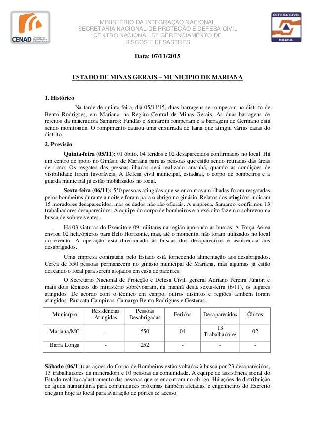 MINISTÉRIO DA INTEGRAÇÃO NACIONAL SECRETARIA NACIONAL DE PROTEÇÃO E DEFESA CIVIL CENTRO NACIONAL DE GERENCIAMENTO DE RISCO...