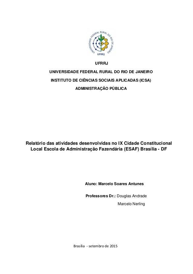 UFRRJ UNIVERSIDADE FEDERAL RURAL DO RIO DE JANEIRO INSTITUTO DE CIÊNCIAS SOCIAIS APLICADAS (ICSA) ADMINISTRAÇÃO PÚBLICA Re...