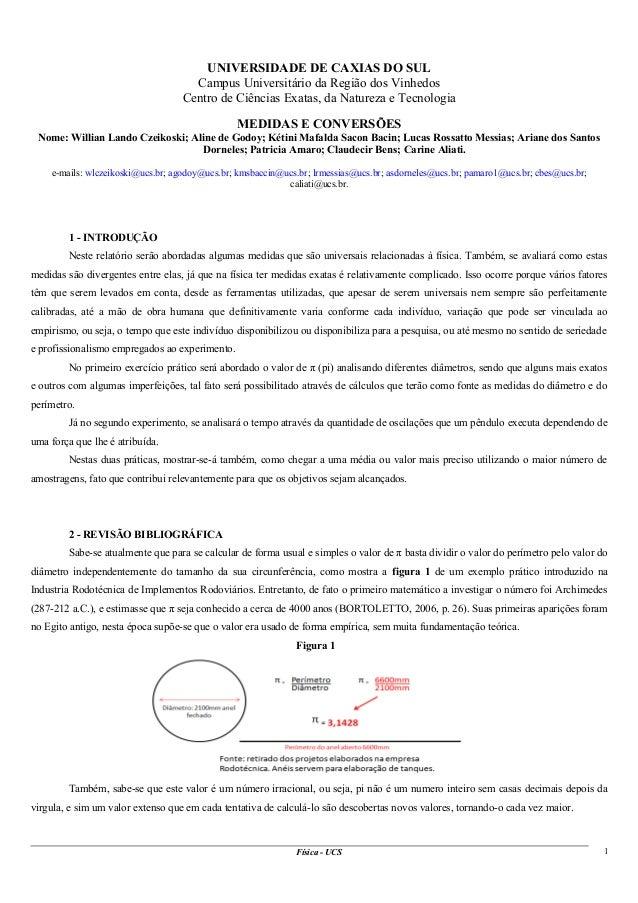 UNIVERSIDADE DE CAXIAS DO SUL Campus Universitário da Região dos Vinhedos Centro de Ciências Exatas, da Natureza e Tecnolo...
