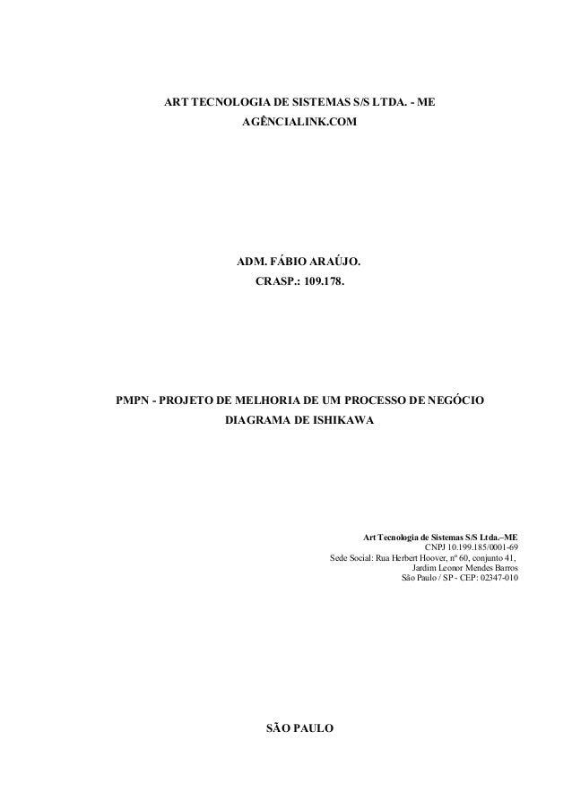 ART TECNOLOGIA DE SISTEMAS S/S LTDA. - ME                 AGÊNCIALINK.COM                 ADM. FÁBIO ARAÚJO.              ...