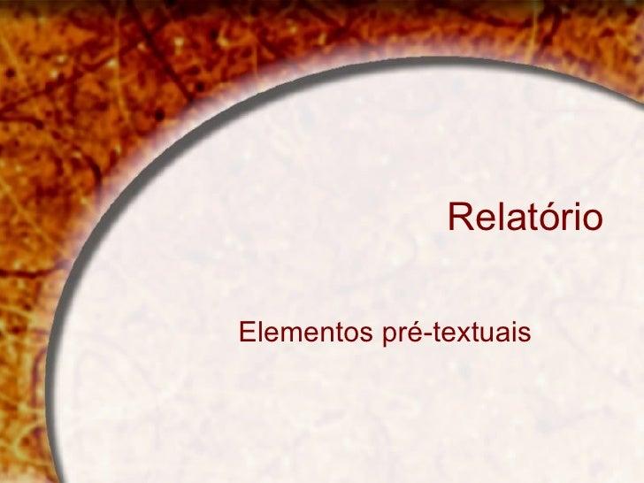 Relatório Elementos pré-textuais