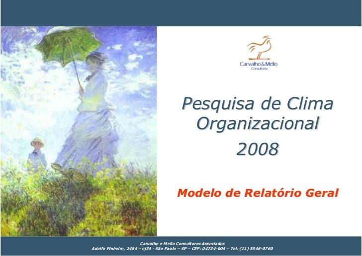 Pesquisa de Clima                                           Organizacional                                                ...