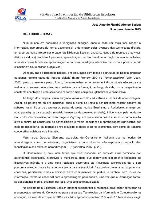 Pós-Graduação em Gestão de Bibliotecas Escolares A Biblioteca Escolar e as Novas Tecnologias  José António Flambó Afonso B...