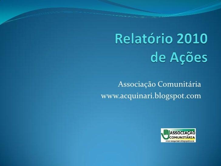 Associação Comunitáriawww.acquinari.blogspot.com