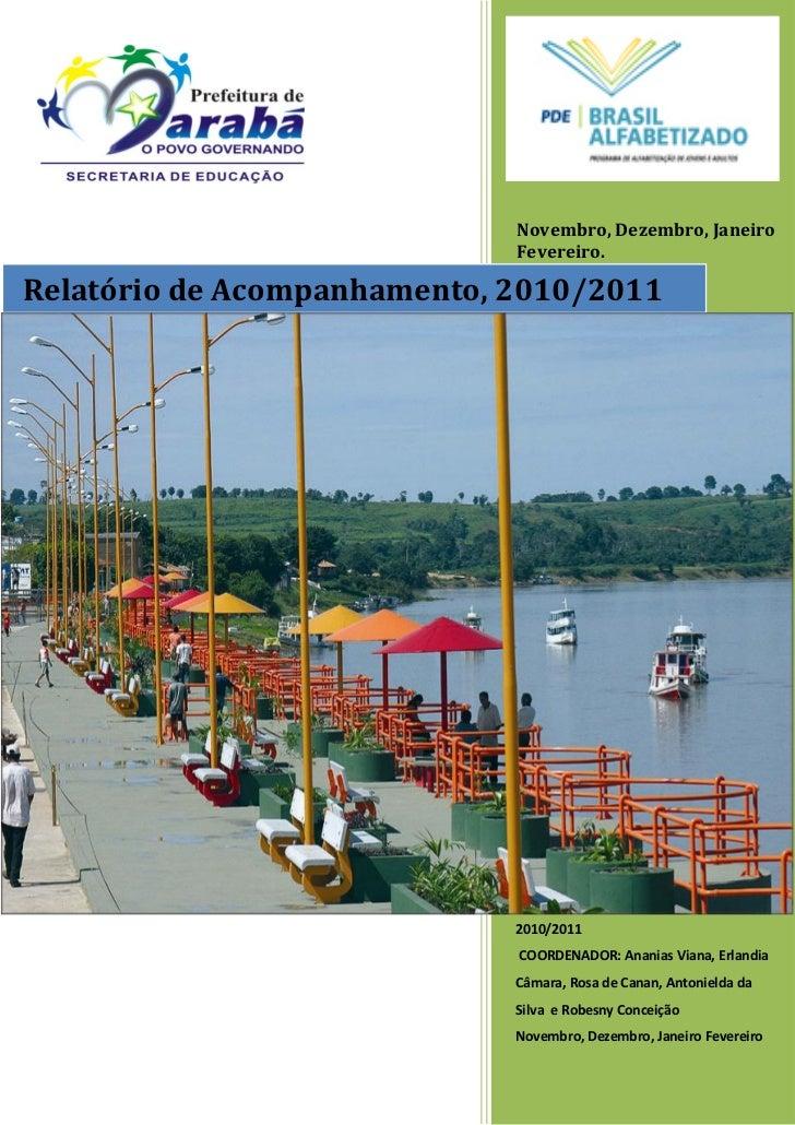 Novembro, Dezembro, Janeiro                             Fevereiro.Relatório de Acompanhamento, 2010/2011                  ...