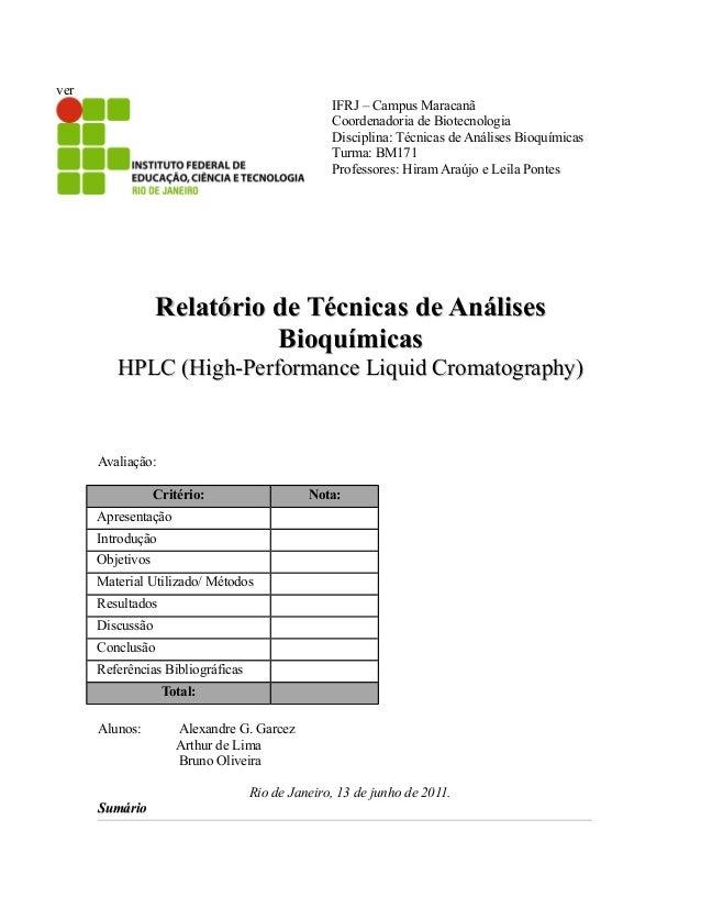 ver IFRJ – Campus Maracanã Coordenadoria de Biotecnologia Disciplina: Técnicas de Análises Bioquímicas Turma: BM171 Profes...
