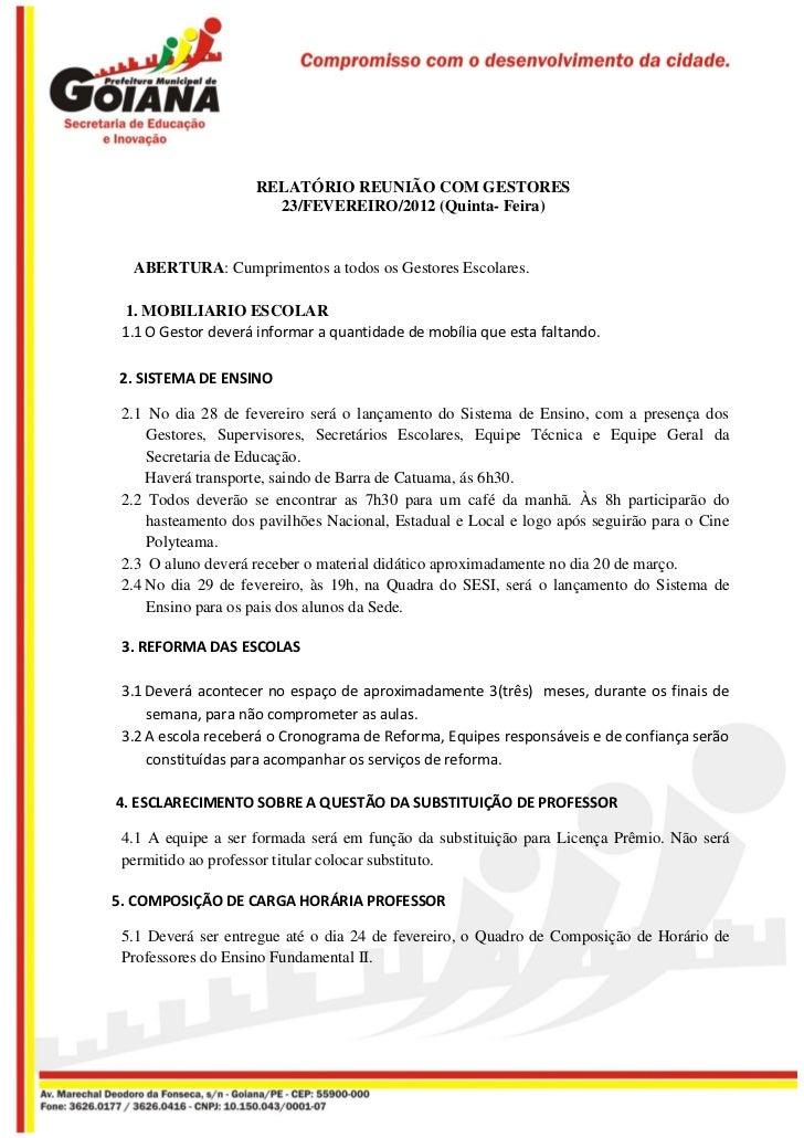 RELATÓRIO REUNIÃO COM GESTORES                      23/FEVEREIRO/2012 (Quinta- Feira)  ABERTURA: Cumprimentos a todos os G...