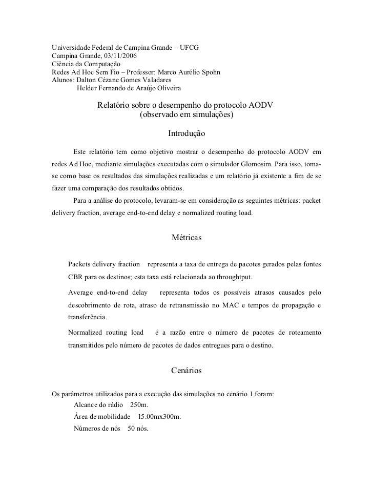 Universidade Federal de Campina Grande – UFCGCampina Grande, 03/11/2006Ciência da ComputaçãoRedes Ad Hoc Sem Fio – Profess...