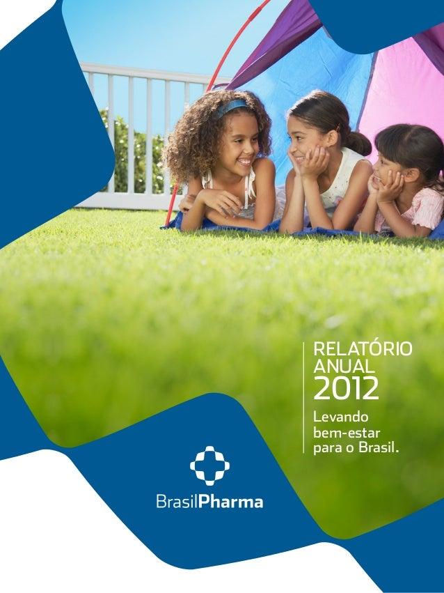 RELATÓRIOANUAL2012Levandobem-estarpara o Brasil.