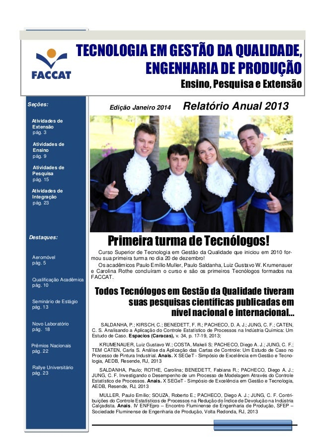 TECNOLOGIA EM GESTÃO DA QUALIDADE, ENGENHARIA DE PRODUÇÃO Ensino, Pesquisa e Extensão Seções:  Edição Janeiro 2014  Relató...