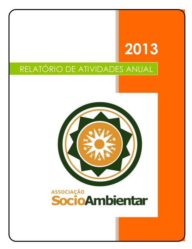 2013 Aghata 01/01/2013 RELATÓRIO DE ATIVIDADES ANUAL