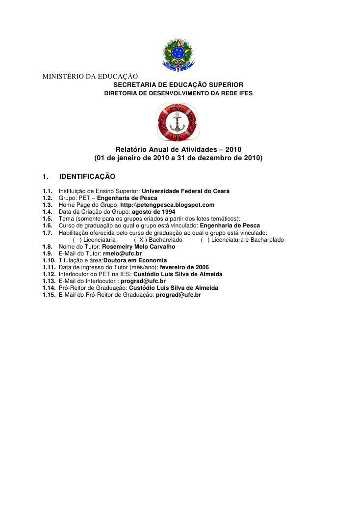 MINISTÉRIO DA EDUCAÇÃO                           SECRETARIA DE EDUCAÇÃO SUPERIOR                        DIRETORIA DE DESEN...