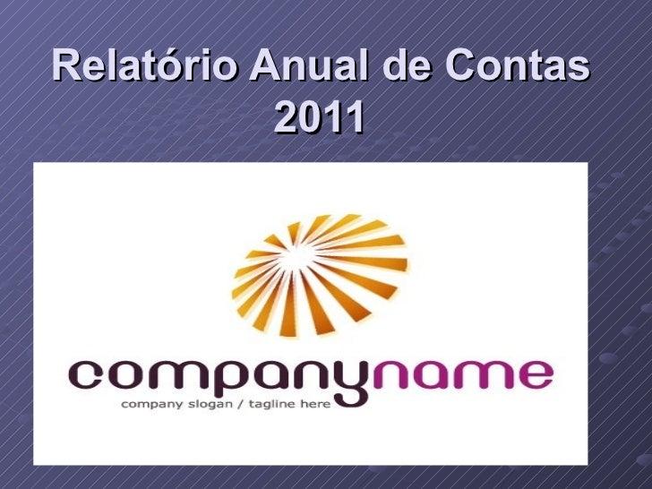 Relatório Anual de Contas 2011