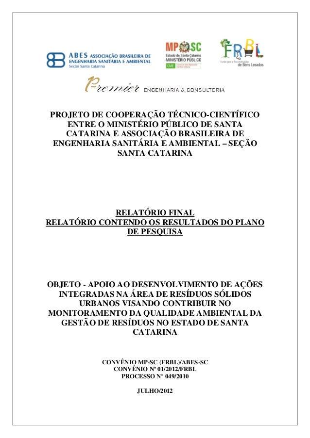 PROJETO DE COOPERAÇÃO TÉCNICO-CIENTÍFICO ENTRE O MINISTÉRIO PÚBLICO DE SANTA CATARINA E ASSOCIAÇÃO BRASILEIRA DE ENGENHARI...