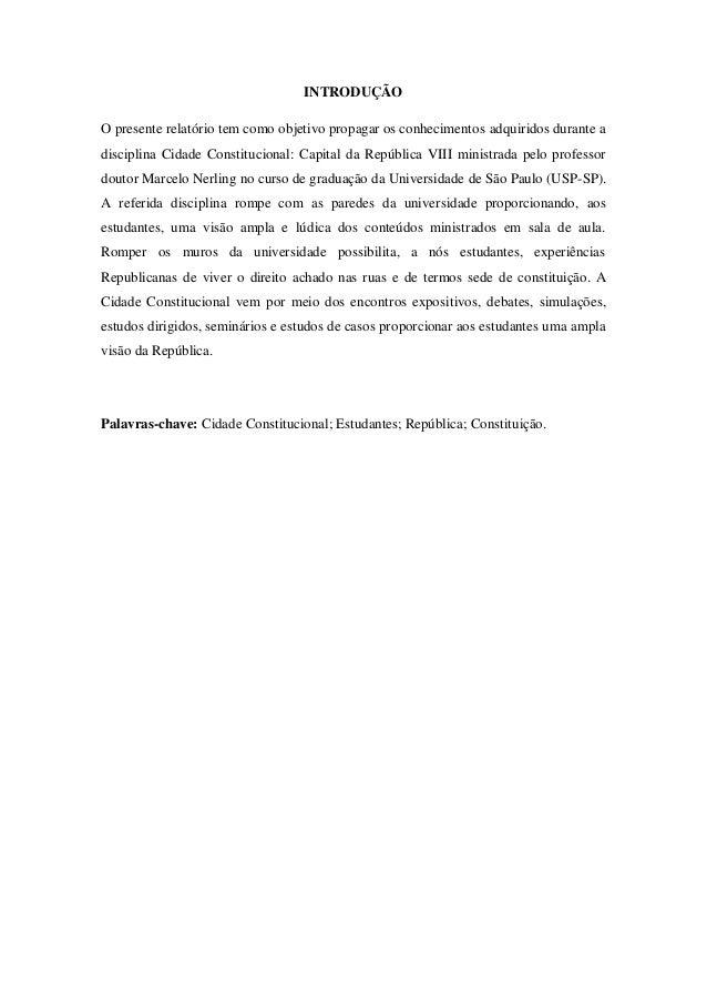 Cidade Constitucional: Relatório de Fernanda de Oliveira Justino Slide 2