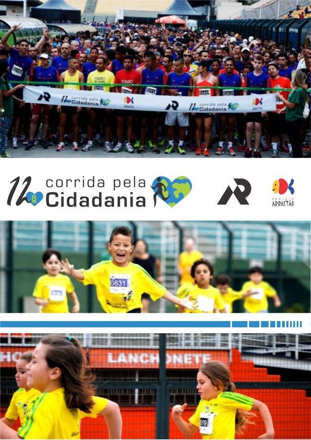 sumário agradecimentos 3 patrocínios e apoios 4 o projeto arrastão 7 a mpr assessoria esportiva 8 a corrida pela cidadania...