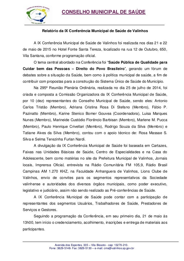 CONSELHO MUNICIPAL DE SAÚDE Avenida dos Esportes, 335 – Vila Bissoto - cep: 13270-210. Fone: 3829-5148- Fax: 3829-5130 – e...