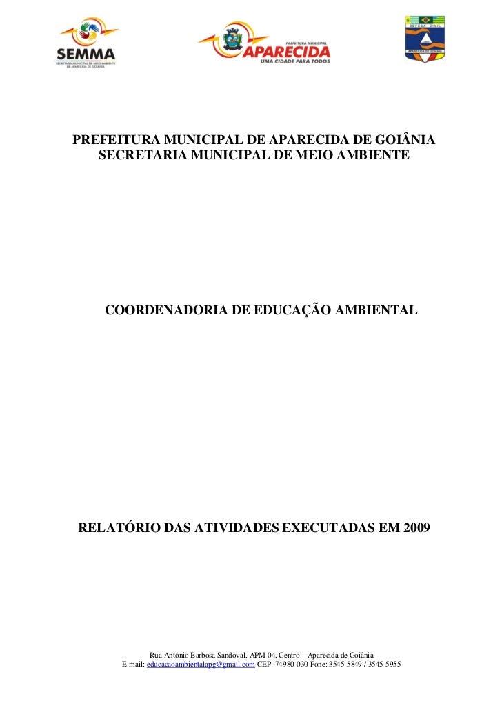 PREFEITURA MUNICIPAL DE APARECIDA DE GOIÂNIA   SECRETARIA MUNICIPAL DE MEIO AMBIENTE   COORDENADORIA DE EDUCAÇÃO AMBIENTAL...