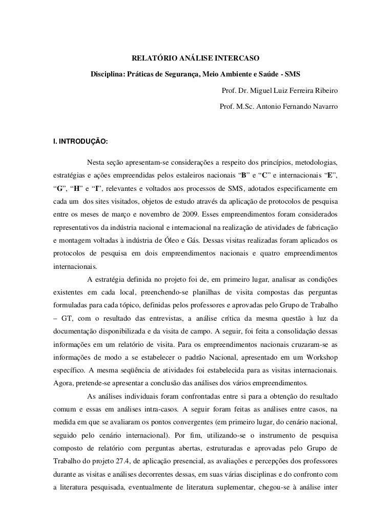 RELATÓRIO ANÁLISE INTERCASO            Disciplina: Práticas de Segurança, Meio Ambiente e Saúde - SMS                     ...