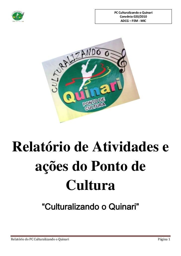 Relatório demonstrativo do Culturalizando o Quinari
