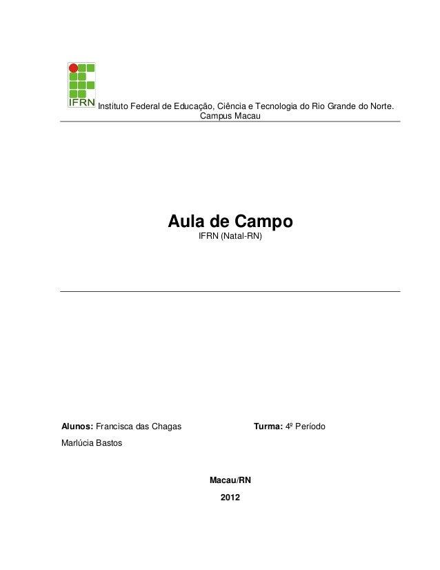 Instituto Federal de Educação, Ciência e Tecnologia do Rio Grande do Norte.                                  Campus Macau ...