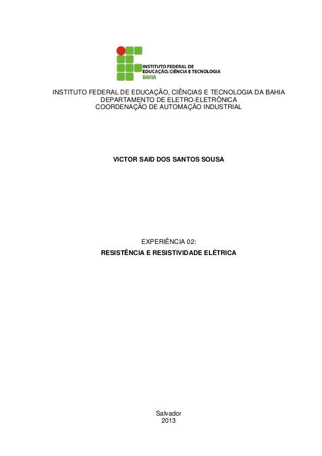 INSTITUTO FEDERAL DE EDUCAÇÃO, CIÊNCIAS E TECNOLOGIA DA BAHIA DEPARTAMENTO DE ELETRO-ELETRÔNICA COORDENAÇÃO DE AUTOMAÇÃO I...