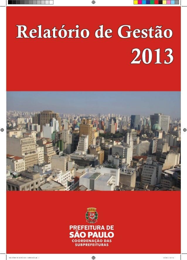 RELATÓRIO DE GESTÃO 2013 - IMPRESSAO.indb 1 18/2/2014 18:25:34