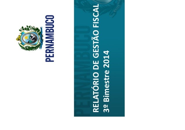 1 AUDIÊNCIA PÚBLICA 1° QUADRIMESTRE/2014 LC 101/2000 1 RELATÓRIO DE GESTÃO FISCAL 3º Bimestre 2014