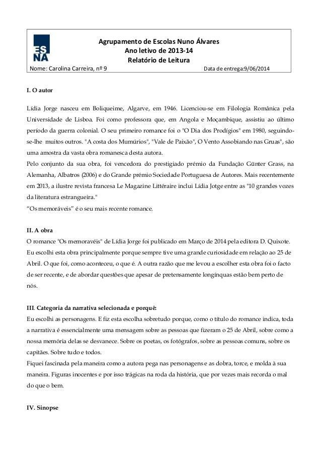 Agrupamento de Escolas Nuno Álvares Ano letivo de 2013-14 Relatório de Leitura Nome: Carolina Carreira, nº 9 Data de entre...