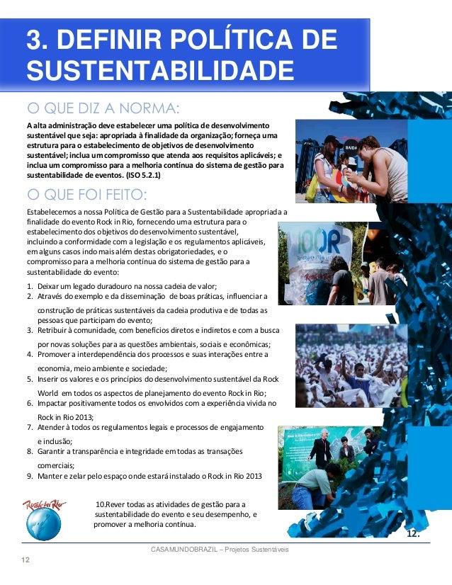 12 O QUE DIZ A NORMA: A alta administração deve estabelecer uma política de desenvolvimento sustentável que seja: apropria...