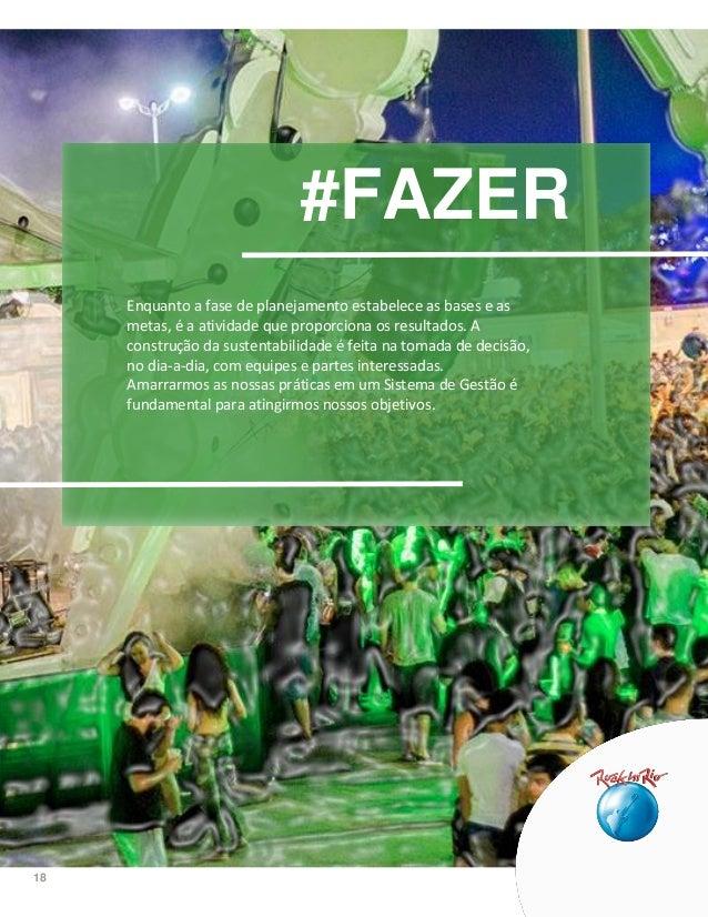 18 #FAZER Enquanto a fase de planejamento estabelece as bases e as metas, é a atividade que proporciona os resultados. A c...