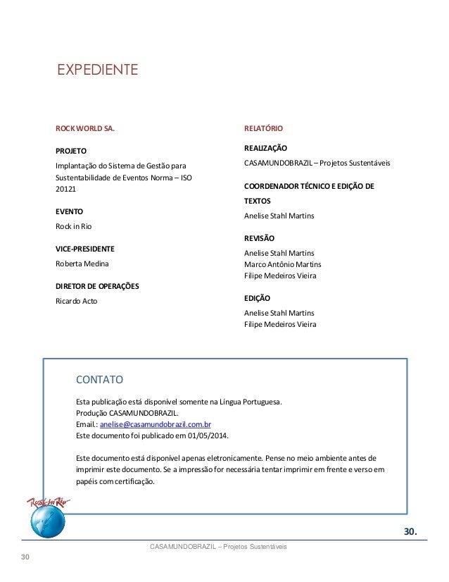 30 EXPEDIENTE ROCK WORLD SA. PROJETO Implantação do Sistema de Gestão para Sustentabilidade de Eventos Norma – ISO 20121 E...
