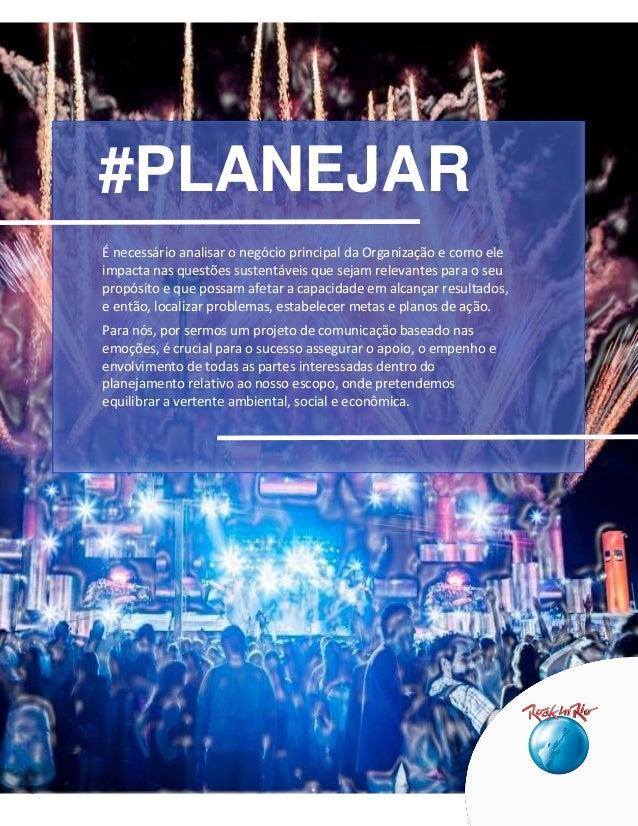9 #PLANEJAR É necessário analisar o negócio principal da Organização e como ele impacta nas questões sustentáveis que seja...