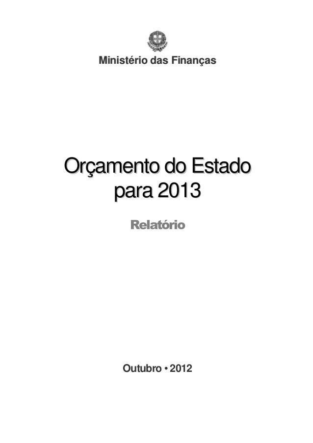 Ministério das FinançasOrçamento do Estado     para 2013         Relatório       Outubro • 2012