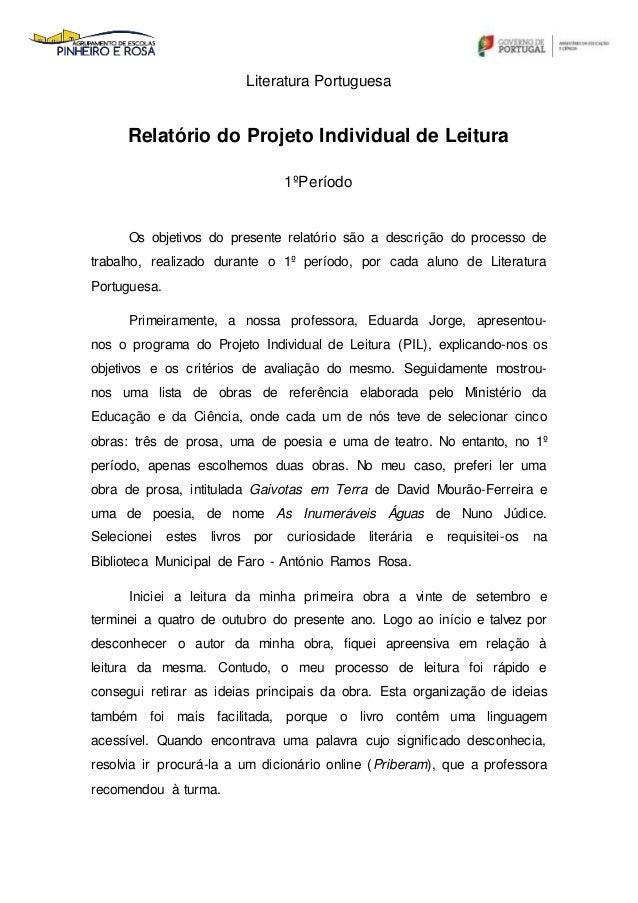 Literatura Portuguesa Relatório do Projeto Individual de Leitura 1ºPeríodo Os objetivos do presente relatório são a descri...