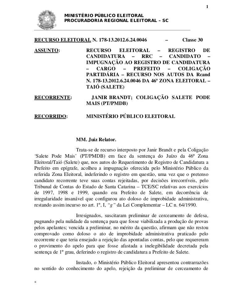 1              MINISTÉRIO PÚBLICO ELEITORAL              PROCURADORIA REGIONAL ELEITORAL – SCRECURSO ELEITORAL N. 178-13.2...